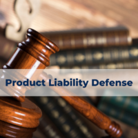 Product Liability Defense